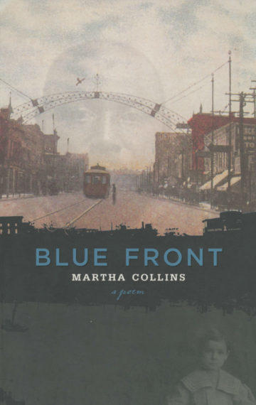 Blue Front, poetry by Martha Collins